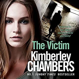 The Victim     The Mitchells and O'Haras Trilogy, Book 3              By:                                                                                                                                 Kimberley Chambers                               Narrated by:                                                                                                                                 Annie Aldington                      Length: 14 hrs and 14 mins     5 ratings     Overall 4.6