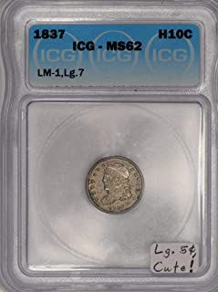 1837 P Capped Bust Large 5c, LM-1; ICG Certified Half Dime MS-62