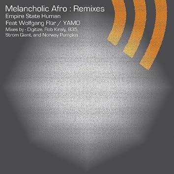 Melancholic Afro - Remixes