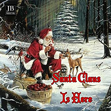 Santa Claus Is Here (feat. Johnny Mathis)
