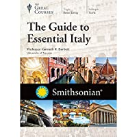 The Guide to Essential Italy (Great Courses) (Teaching Co.) DVD Course No. 3032