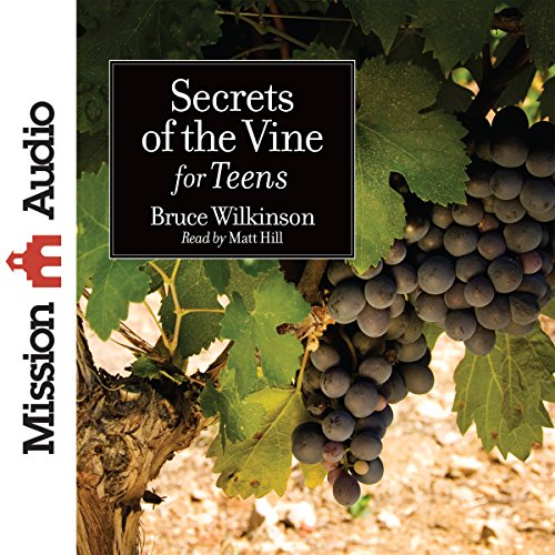 Secrets of the Vine for Teens cover art