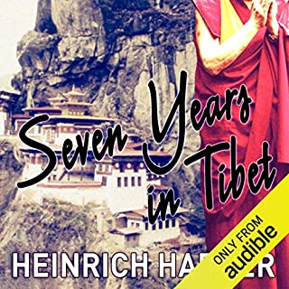 Seven Years in Tibet                   By:                                                                                                                                 Heinrich Harrer,                                                                                        Richard Graves                               Narrated by:                                                                                                                                 Mark Meadows                      Length: 11 hrs and 38 mins     1,654 ratings     Overall 4.4