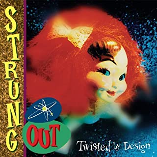 Twisted By Design (Reissue) by Strung Out (2014-04-15)