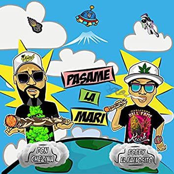 Pasame la Mari (feat. Don Chezina)