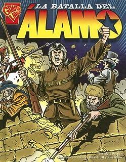 La Batalla del Alamo (Historia Grafca En Espanol)