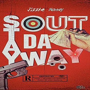 Stay Out Da Way