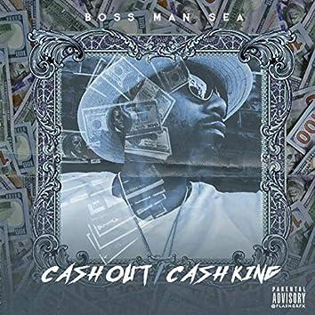 Cash Out/ Cash King