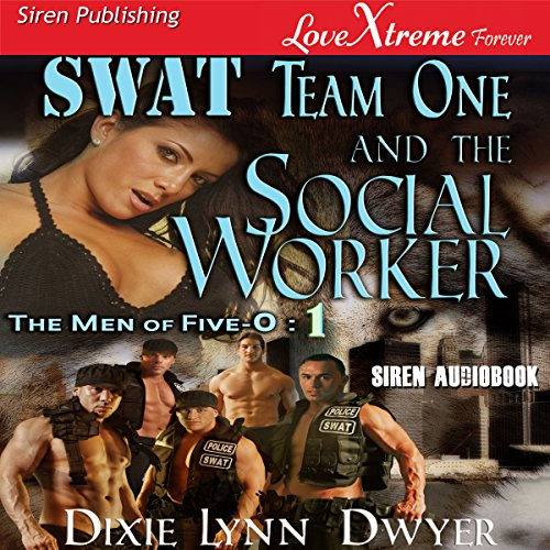 SWAT Team One and the Social Worker cover art