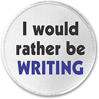 I would rather be Writing 3