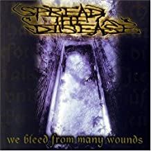 We Bleed From Many Wounds
