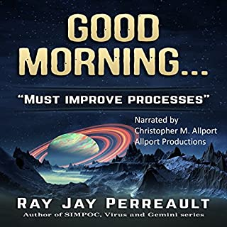 Good Morning... Processes Must Be Improved audiobook cover art