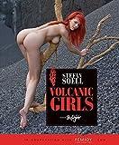 Volcanic Girls by Soell, Stefan (2014) Hardcover
