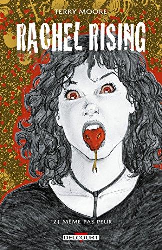 Rachel Rising T02 : Même pas peur