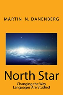North Star: Changing the Way Languages Are Studied