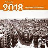 Calendario Imágenes Antiguas de Madrid 2018