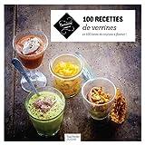 100 recettes de verrines - Et 100 listes de courses à flasher !