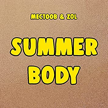 Summer Body (feat. Zôl)