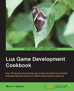 Lua Game Development Cookbook