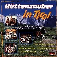 Huettenzauber in Tirol