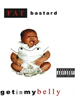 Get In My Belly [Explicit]