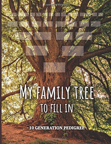 My family tree to fill in- 10 generation pedigree: My family history timeline, migration map, tree charts and forms to fill in.