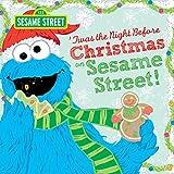 Twas the Night Before Christmas on Sesame Street (Sesame Street Scribbles Cookie Monster)