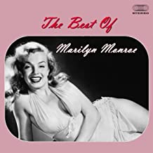 The Best of Marilyn Monroe Medley: I Wanna Be Loved By You / My Heart Belongs to Daddy / Diamonds Are the Girl's Best Friend / Some Like It Hot / A Little Girls from Little Rock /I'm Through With Love