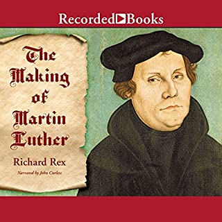 The Making of Martin Luther audiobook cover art