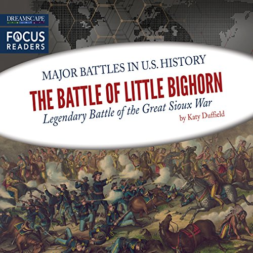 The Battle of Little Bighorn audiobook cover art