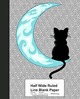 Half Wide Ruled Line Blank Paper: Blue Moon Black Cat Sailor Book (Weezag Half Wide Ruled Blank Notebook)