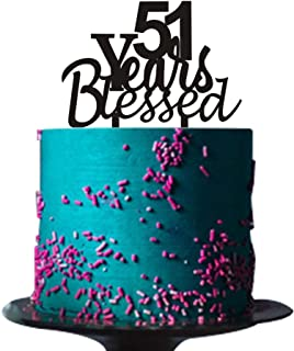 51 years blessed cake topper for 51 years loved,anniversary,wedding,51st birthday party decorations Black acrylic