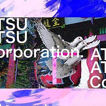Atsu Atsu Corporation. (Asakusa trip Ver.)