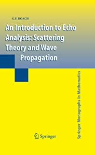 An Introduction to Echo Analysis: Scattering Theory and Wave Propagation