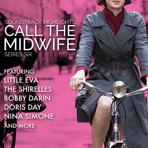 Call The Midwife: Soundtrack Highlights Series Six