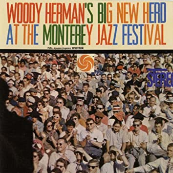 Big New Herd At The Monterey Jazz Festival [Live]