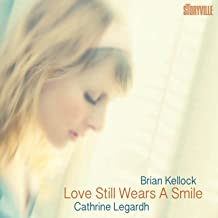 Love Still Wears a Smile