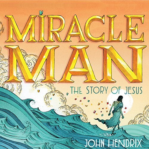 The Miracle Man audiobook cover art