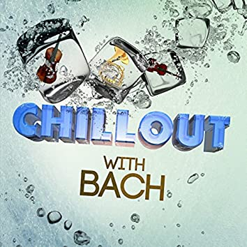 Chillout with Bach