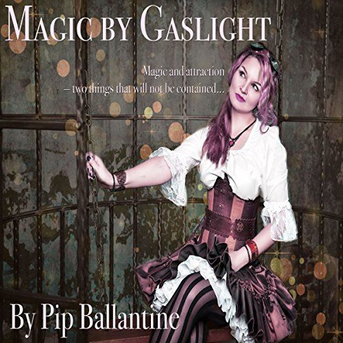 Magic by Gaslight audiobook cover art