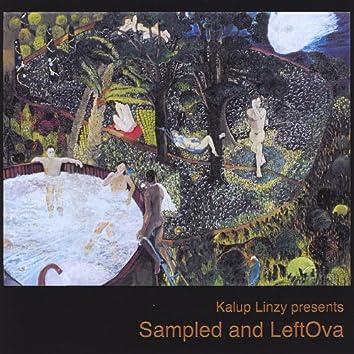 Sampled and Leftova