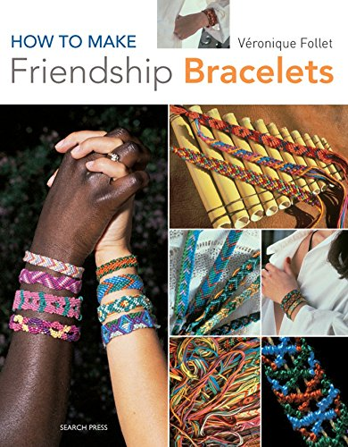 Compare Textbook Prices for How to Make Friendship Bracelets  ISBN 9781844485420 by Follet, Veronique