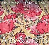 Arts & Crafts (The World's Greatest Art)