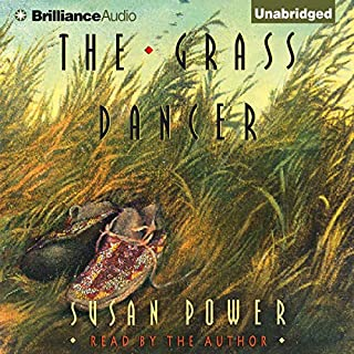 The Grass Dancer                   By:                                                                                                                                 Susan Power                               Narrated by:                                                                                                                                 Susan Power                      Length: 9 hrs and 7 mins     43 ratings     Overall 3.9