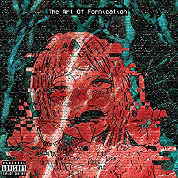 The Art of Fornication