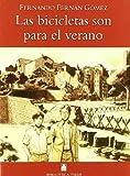 Biblioteca Teide 011 - Las bicicletas son para el verano -Fernando Fernán Gómez- - 9788430760329