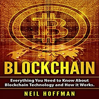 Blockchain: Everything You Need to Know about Blockchain Technology and How It Works cover art