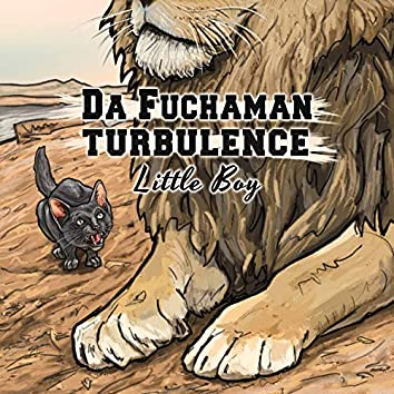 Little Boy (feat. Turbulence)
