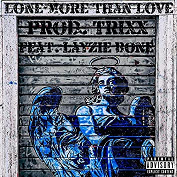 More Than Love (feat. Layzie Bone)