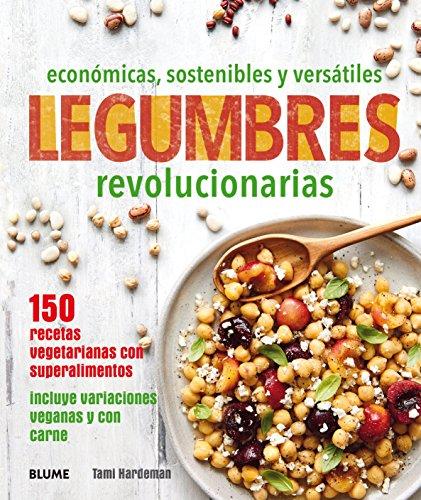 Legumbres revolucionarias: económicas, sostenibles y versátiles